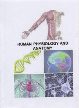Human Physiology and anatomy